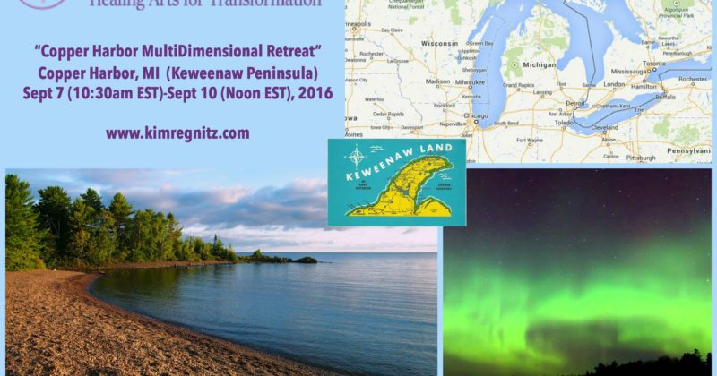 Sept 7-10, 2016 > Copper Harbor Multidimensional Retreat